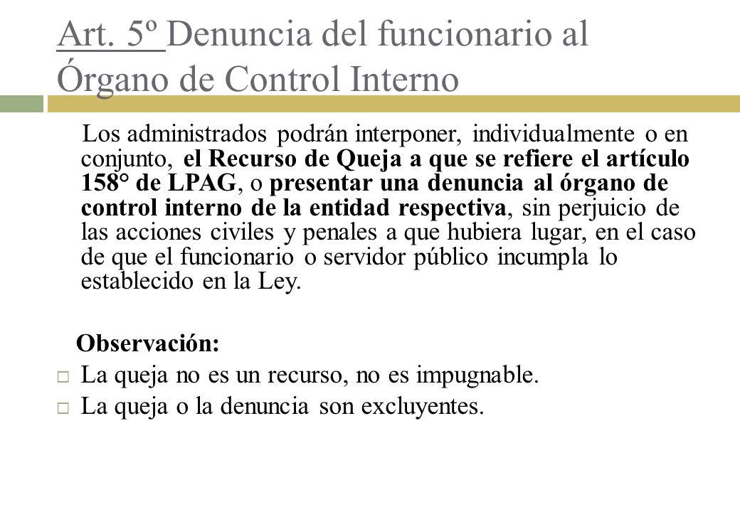 Art. 5º Denuncia del funcionario al Órgano de Control Interno