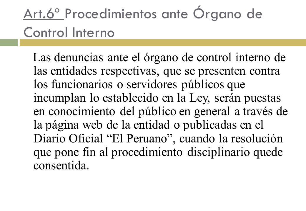 Art.6º Procedimientos ante Órgano de Control Interno