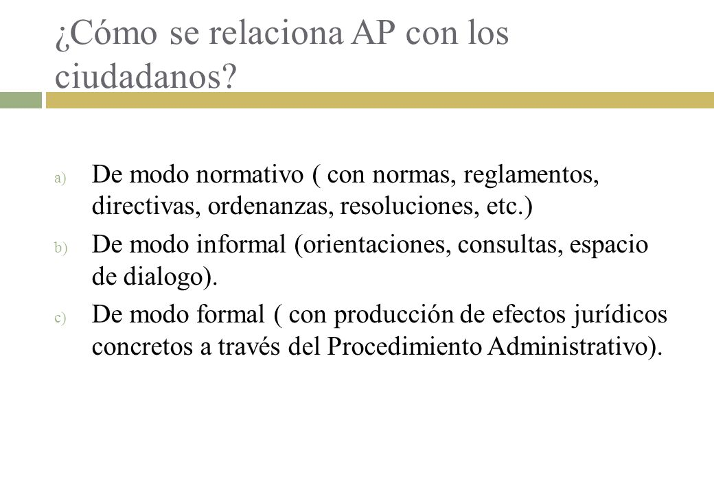 ¿Cómo se relaciona AP con los ciudadanos