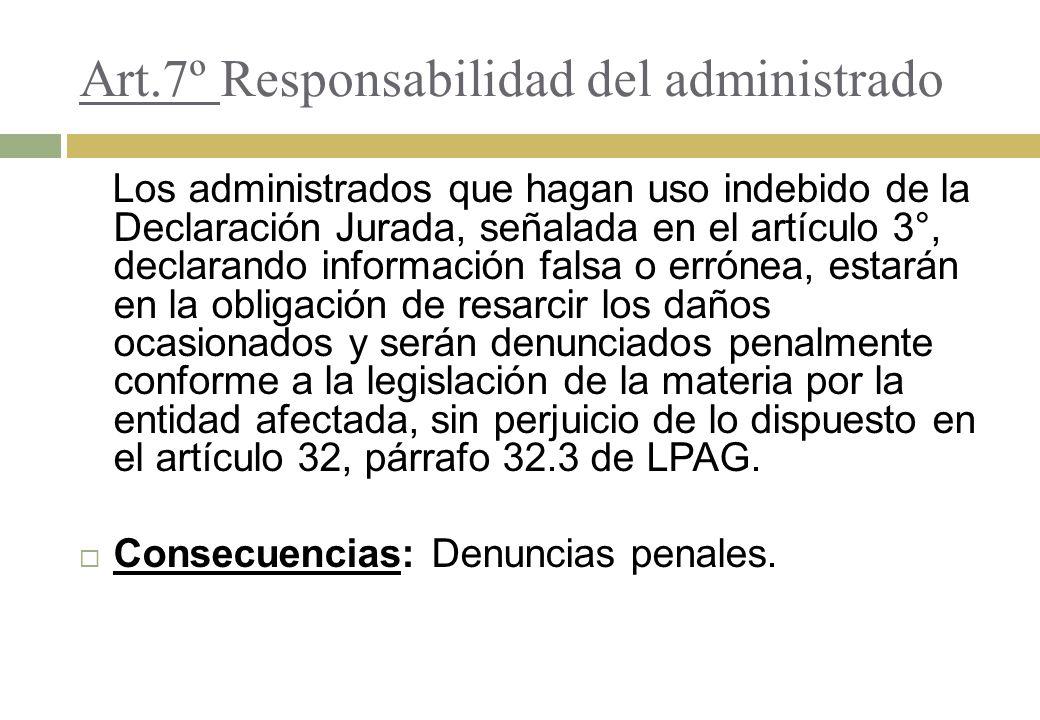 Art.7º Responsabilidad del administrado