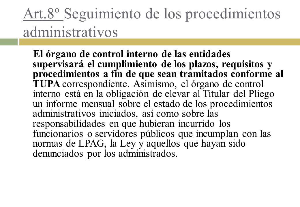 Art.8º Seguimiento de los procedimientos administrativos