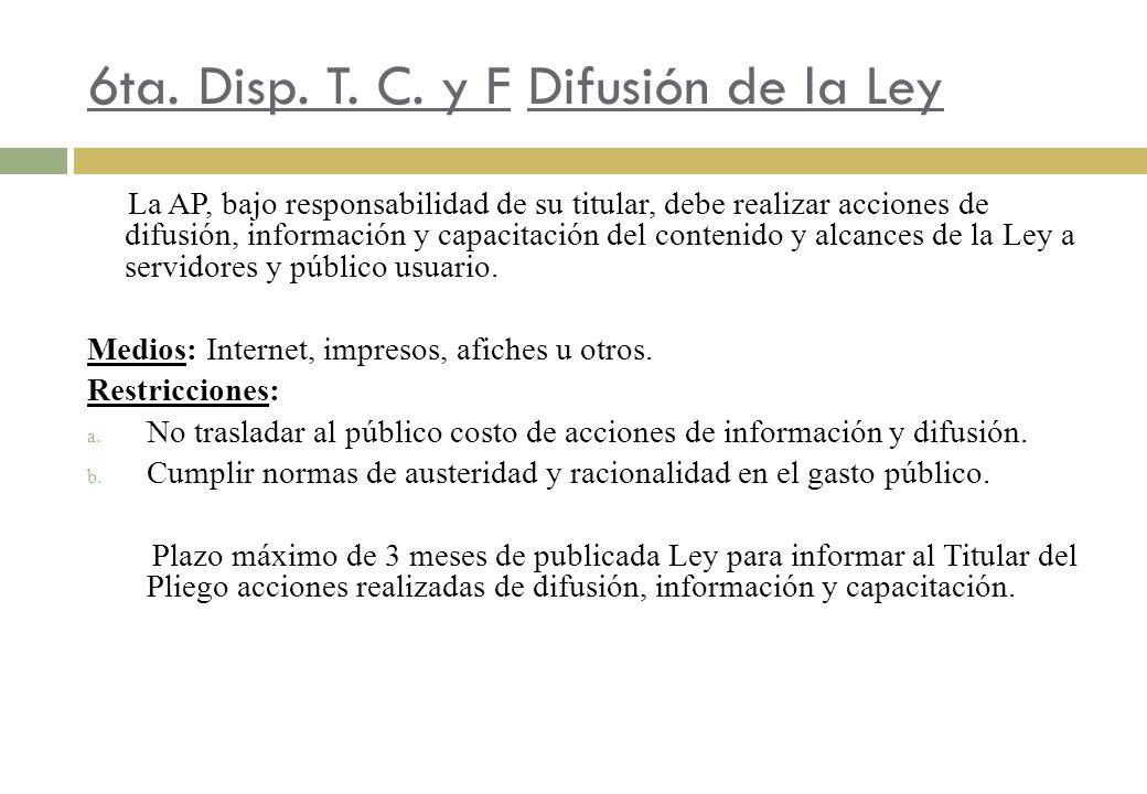 6ta. Disp. T. C. y F Difusión de la Ley