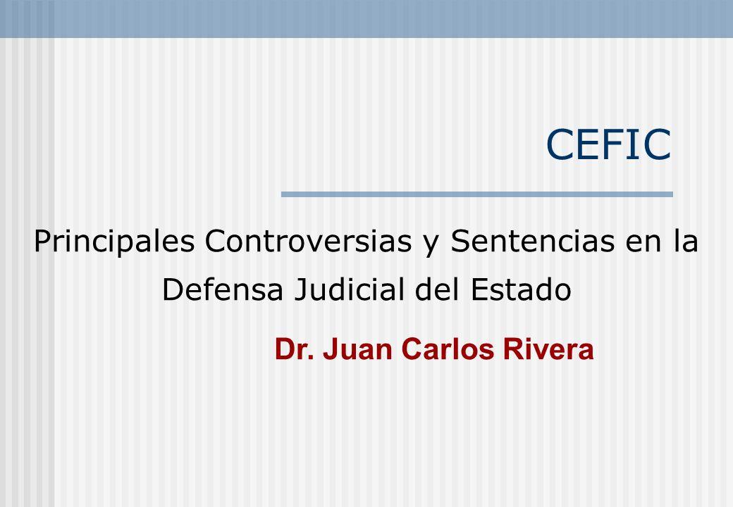 CEFIC Principales Controversias y Sentencias en la Defensa Judicial del Estado.