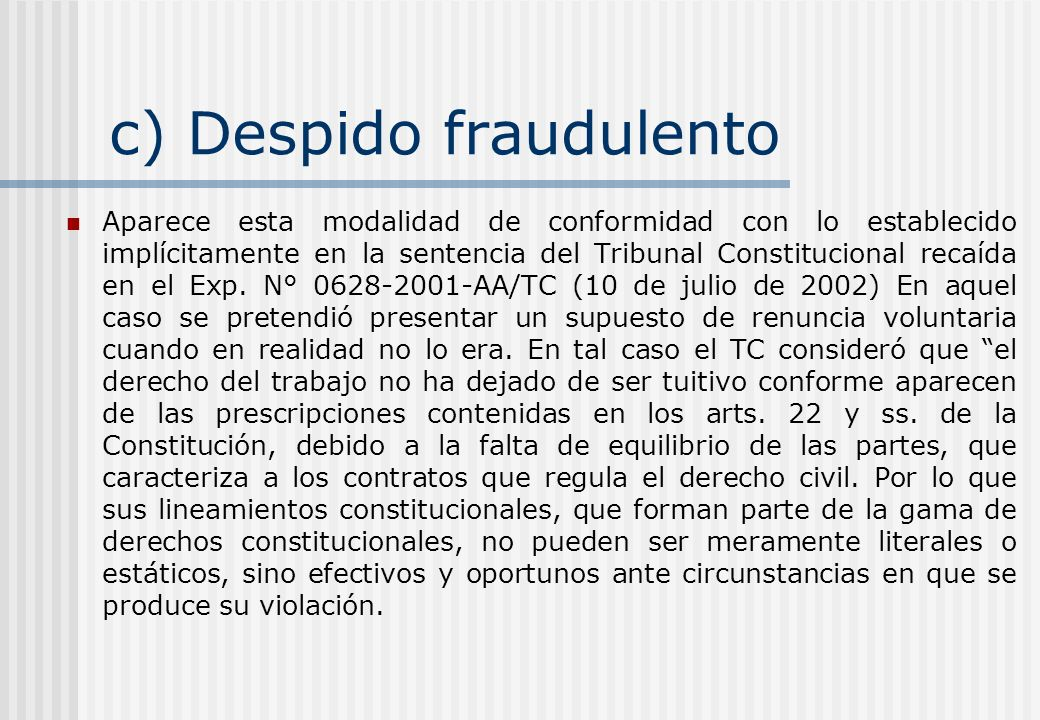 c) Despido fraudulento