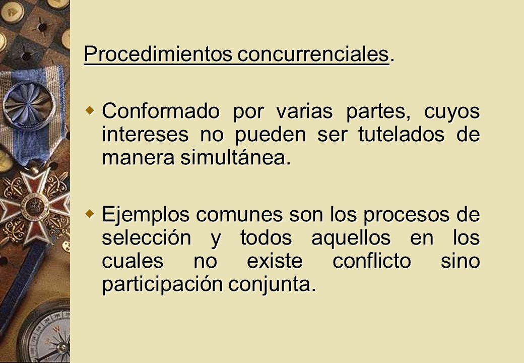 Procedimientos concurrenciales.