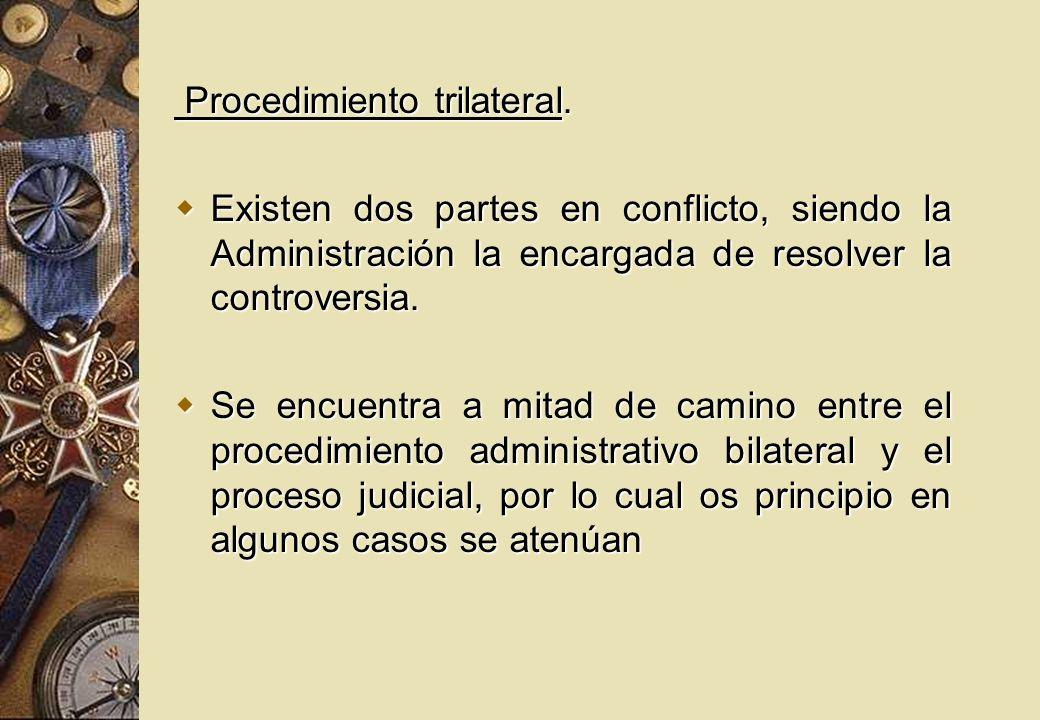 Procedimiento trilateral.