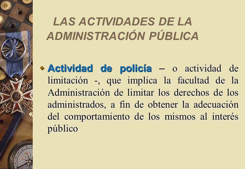 LAS ACTIVIDADES DE LA ADMINISTRACIÓN PÚBLICA