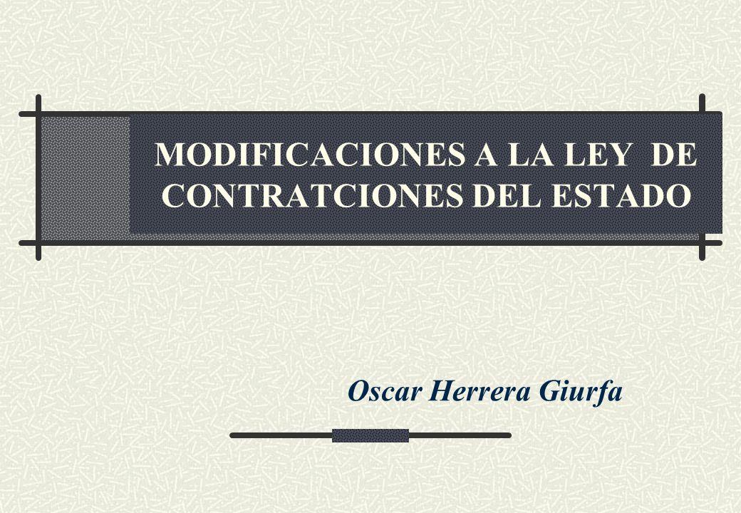 MODIFICACIONES A LA LEY DE CONTRATCIONES DEL ESTADO