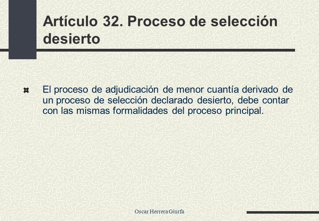 Artículo 32. Proceso de selección desierto