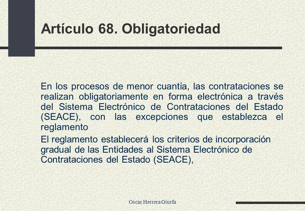 Artículo 68. Obligatoriedad
