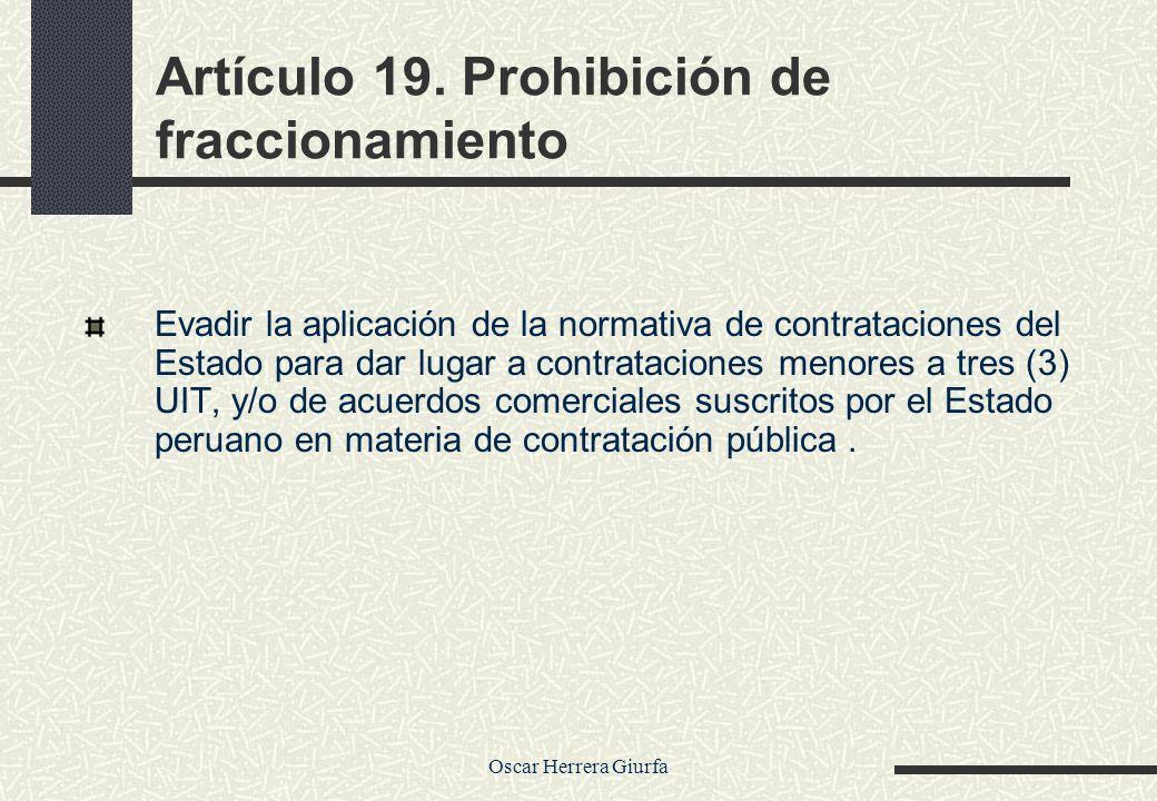 Artículo 19. Prohibición de fraccionamiento