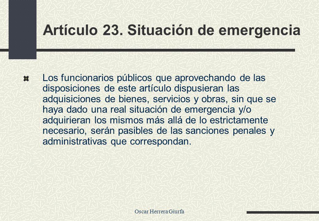Artículo 23. Situación de emergencia