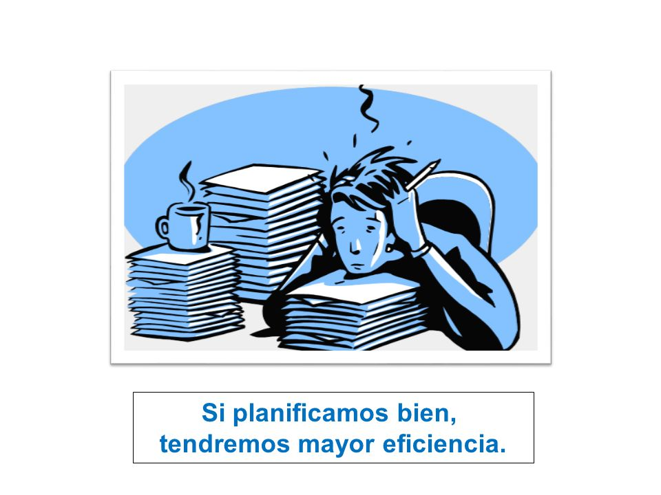 tendremos mayor eficiencia.