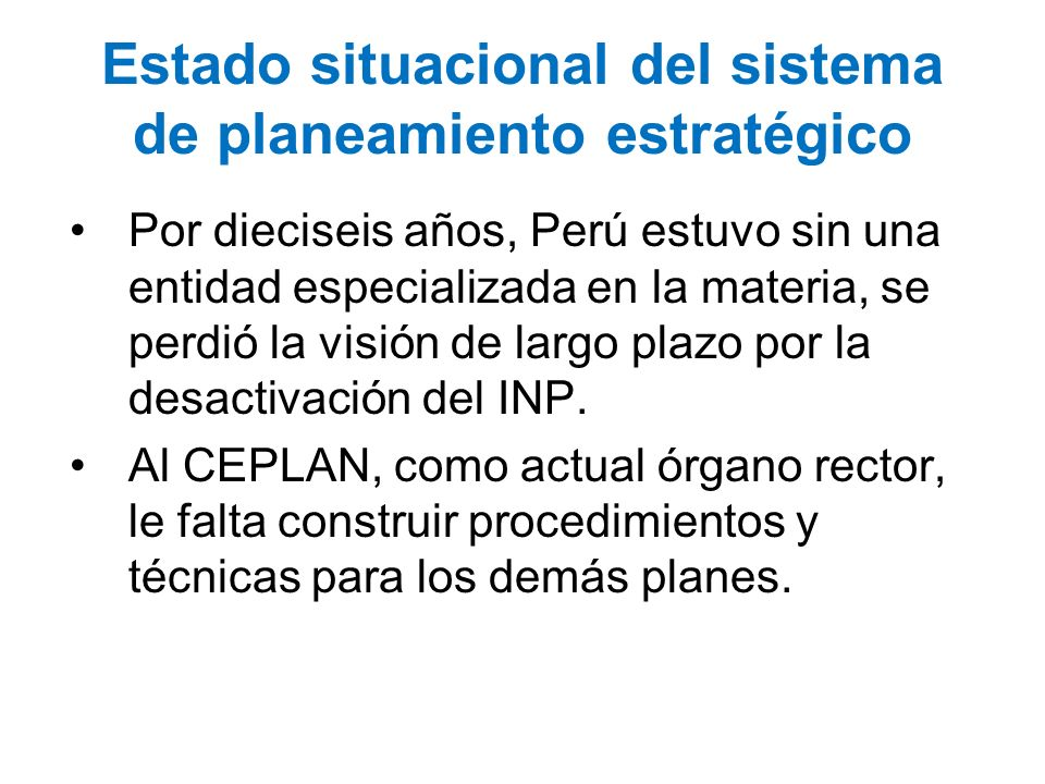 Estado situacional del sistema de planeamiento estratégico