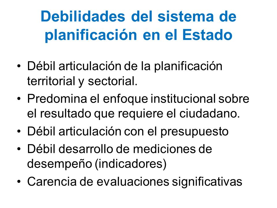 Debilidades del sistema de planificación en el Estado