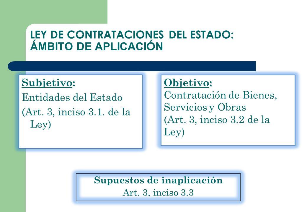LEY DE CONTRATACIONES DEL ESTADO: ÁMBITO DE APLICACIÓN