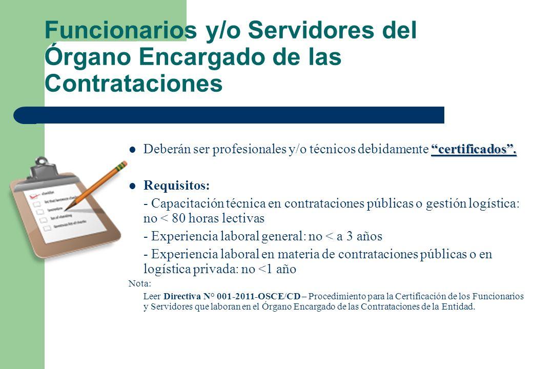 Funcionarios y/o Servidores del Órgano Encargado de las Contrataciones