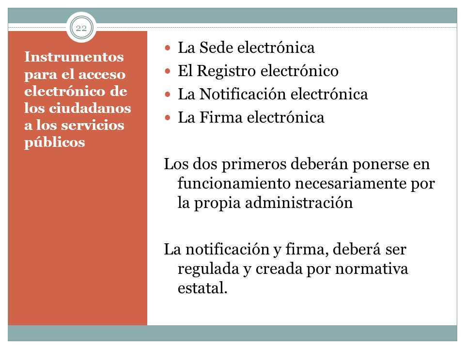 El Registro electrónico La Notificación electrónica