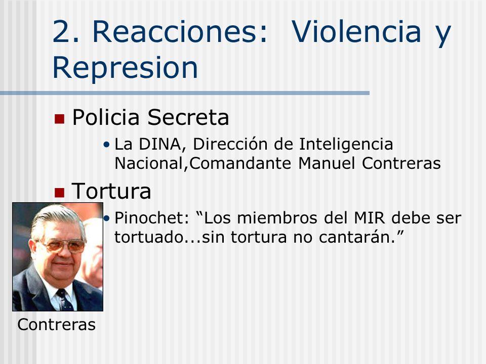 2. Reacciones: Violencia y Represion