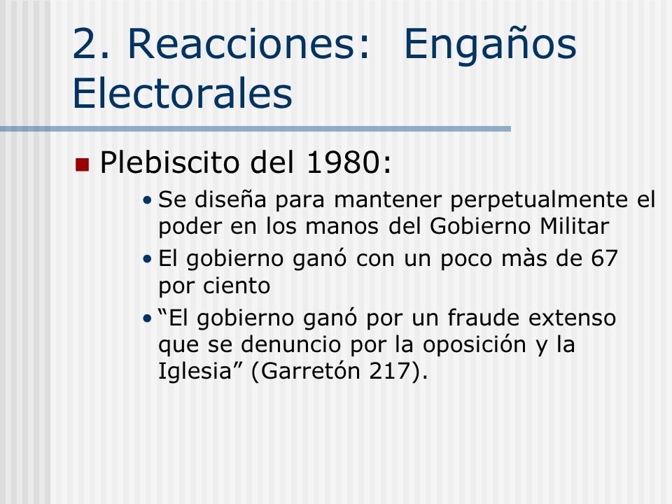 2. Reacciones: Engaños Electorales