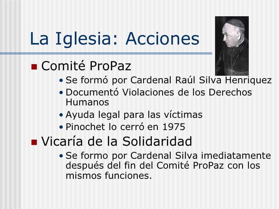 La Iglesia: Acciones Comité ProPaz Vicaría de la Solidaridad