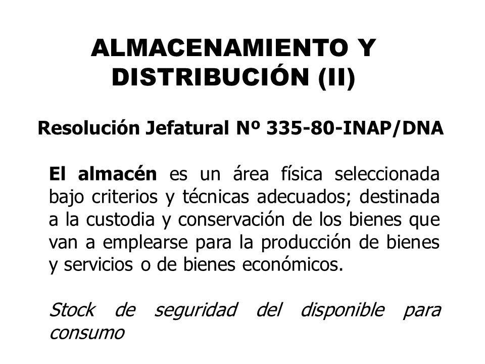 ALMACENAMIENTO Y DISTRIBUCIÓN (II)