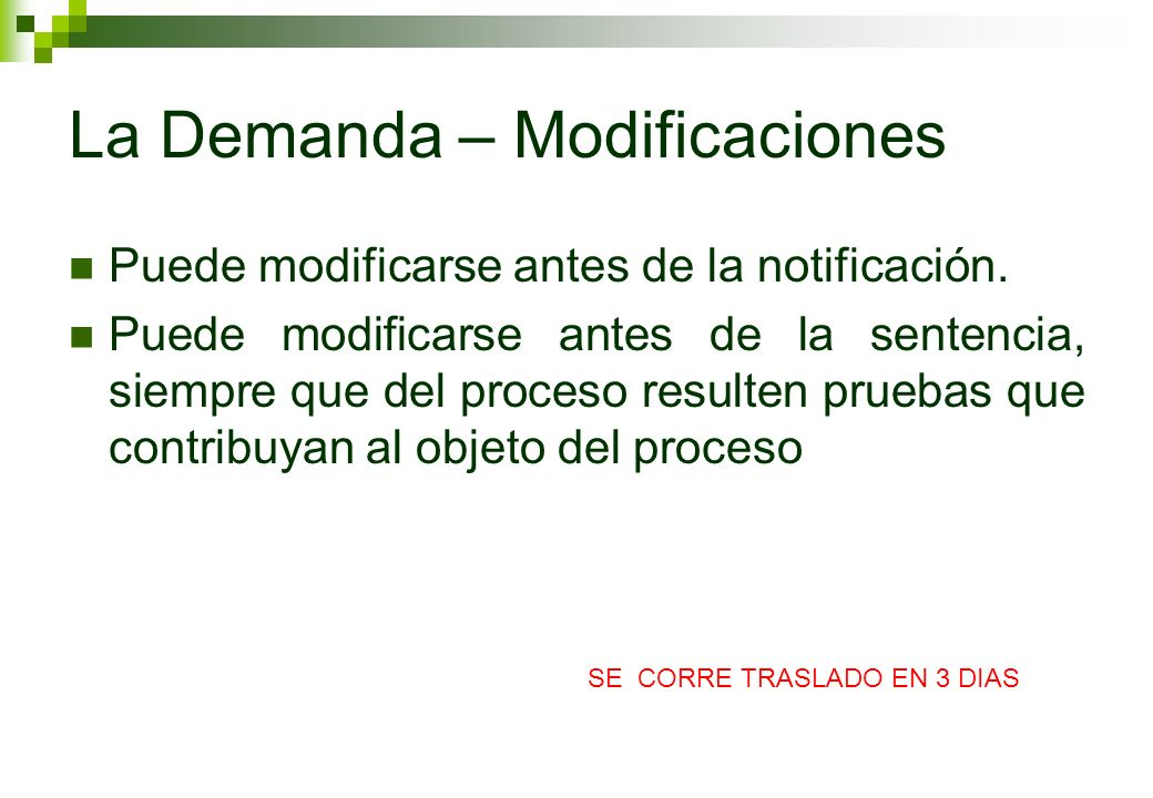 La Demanda – Modificaciones