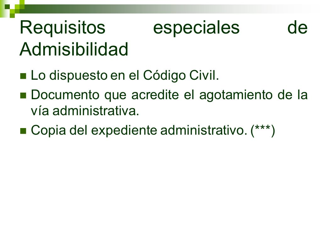 Requisitos especiales de Admisibilidad