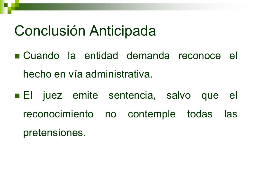 Conclusión Anticipada
