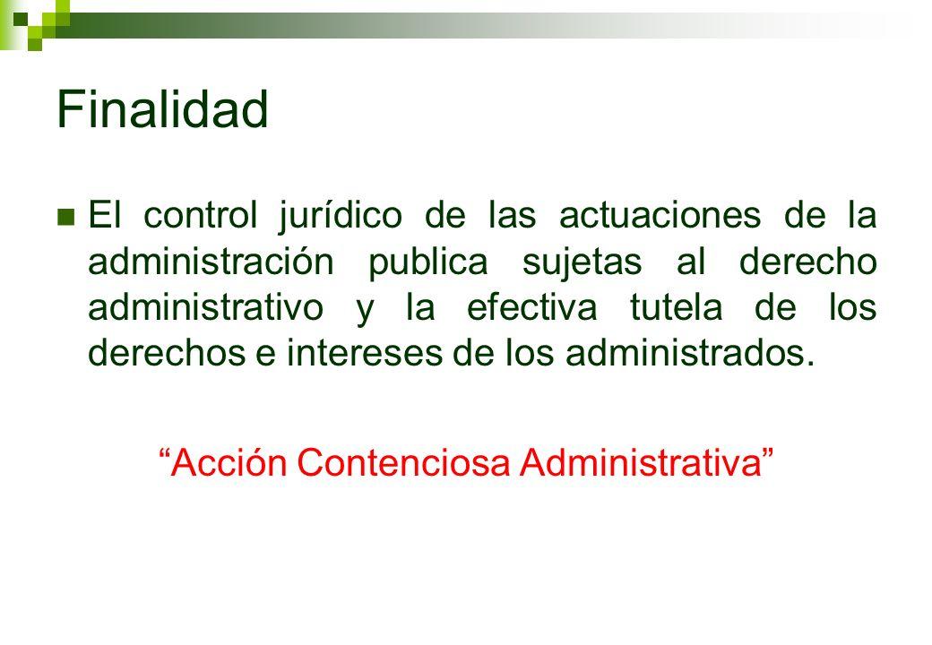 Acción Contenciosa Administrativa