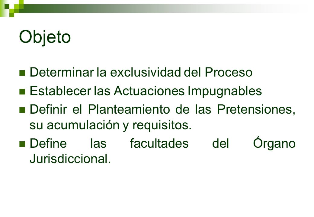 Objeto Determinar la exclusividad del Proceso