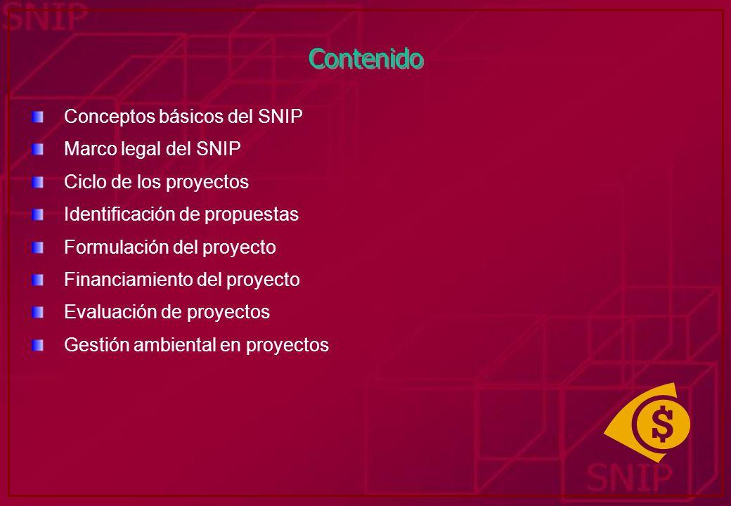 Contenido Conceptos básicos del SNIP Marco legal del SNIP