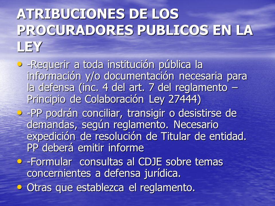 ATRIBUCIONES DE LOS PROCURADORES PUBLICOS EN LA LEY