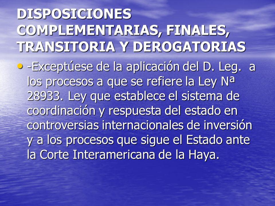 DISPOSICIONES COMPLEMENTARIAS, FINALES, TRANSITORIA Y DEROGATORIAS