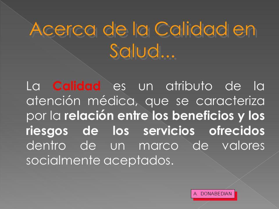 Acerca de la Calidad en Salud...
