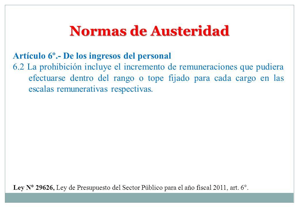 Normas de Austeridad Artículo 6º.- De los ingresos del personal