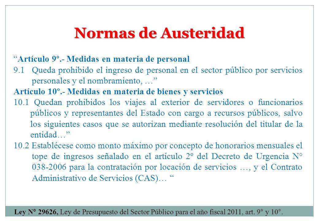 Normas de Austeridad Artículo 9º.- Medidas en materia de personal