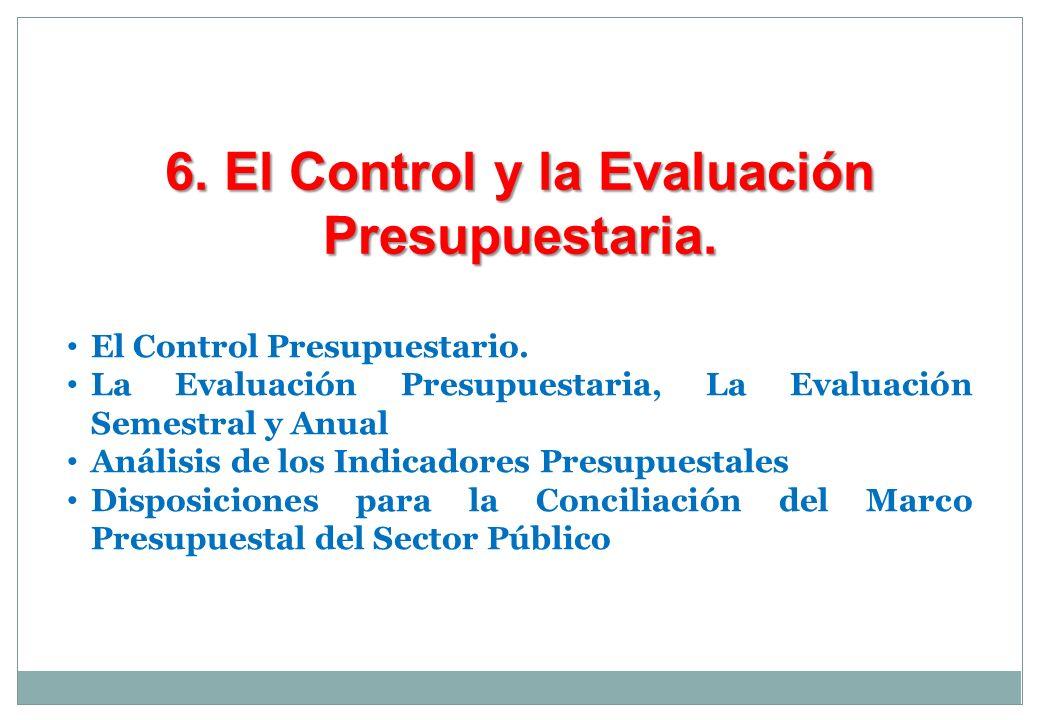 6. El Control y la Evaluación Presupuestaria.