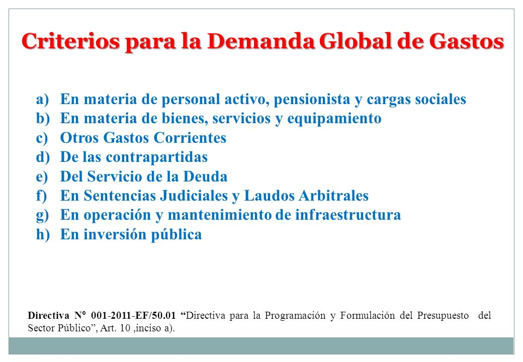 Criterios para la Demanda Global de Gastos