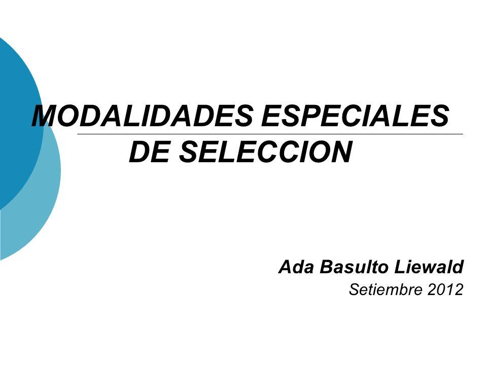 MODALIDADES ESPECIALES DE SELECCION