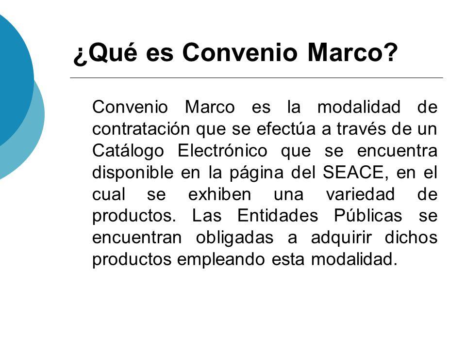 ¿Qué es Convenio Marco