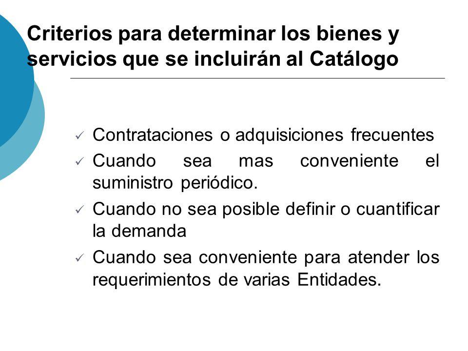 Criterios para determinar los bienes y servicios que se incluirán al Catálogo
