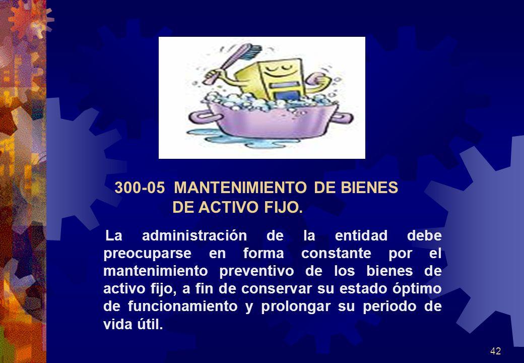 300-05 MANTENIMIENTO DE BIENES DE ACTIVO FIJO.