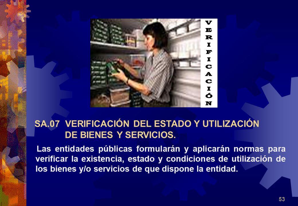 SA.07 VERIFICACIÓN DEL ESTADO Y UTILIZACIÓN DE BIENES Y SERVICIOS.