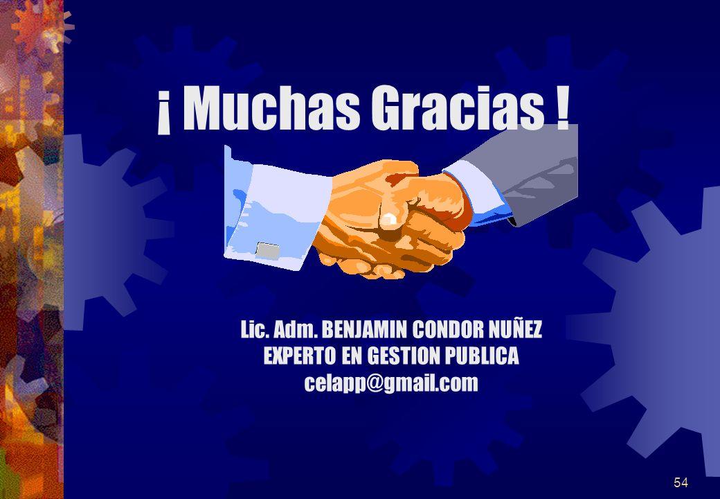 ¡ Muchas Gracias ! Lic. Adm. BENJAMIN CONDOR NUÑEZ