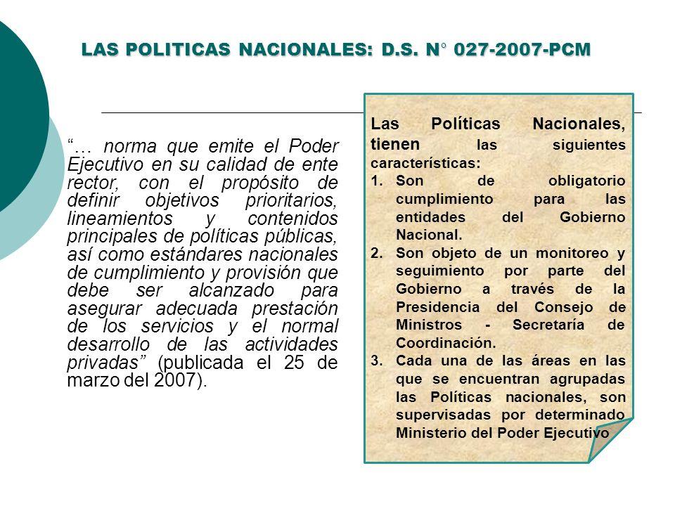 LAS POLITICAS NACIONALES: D.S. N° 027-2007-PCM