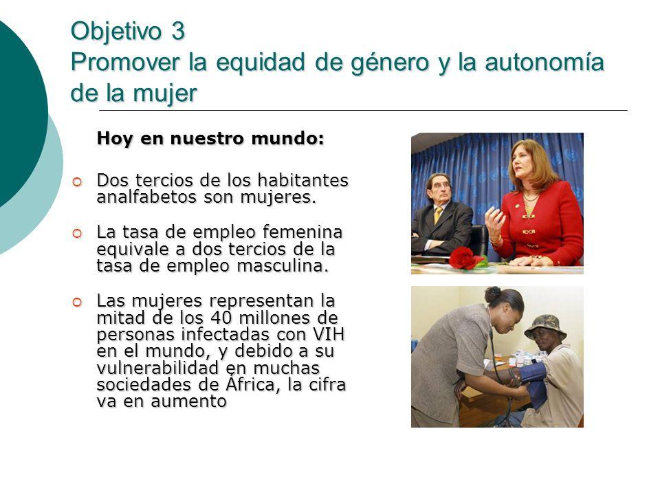 Objetivo 3 Promover la equidad de género y la autonomía de la mujer