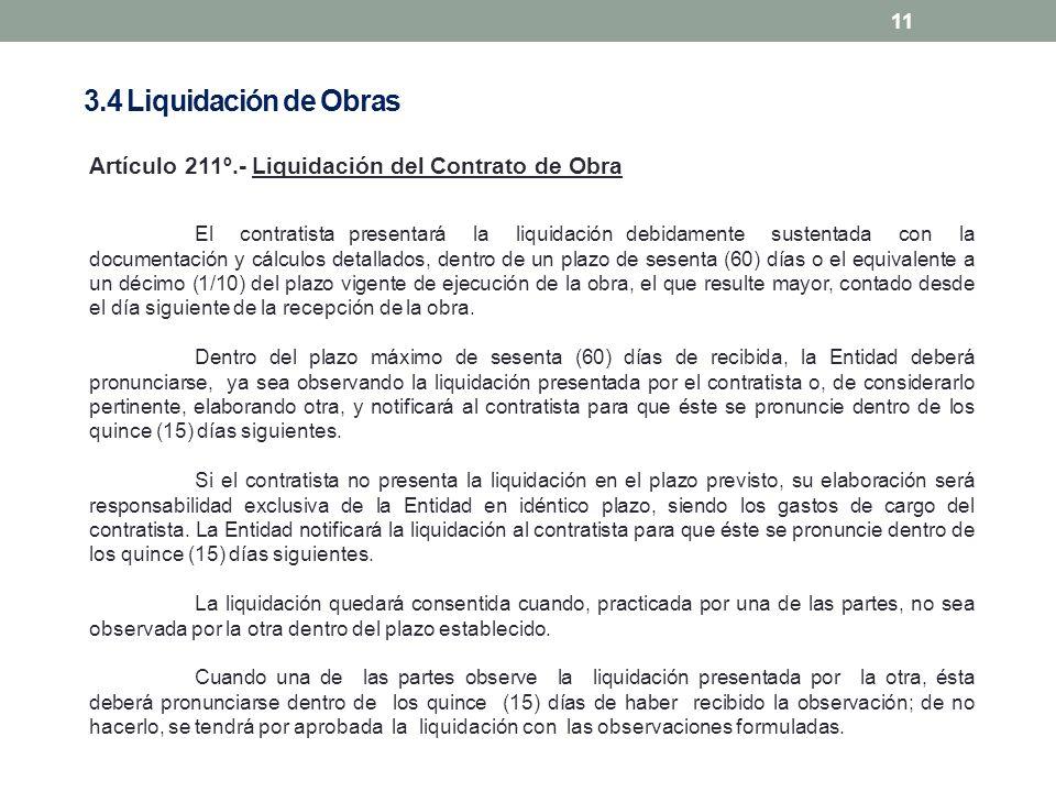 3.4 Liquidación de ObrasArtículo 211º.- Liquidación del Contrato de Obra.