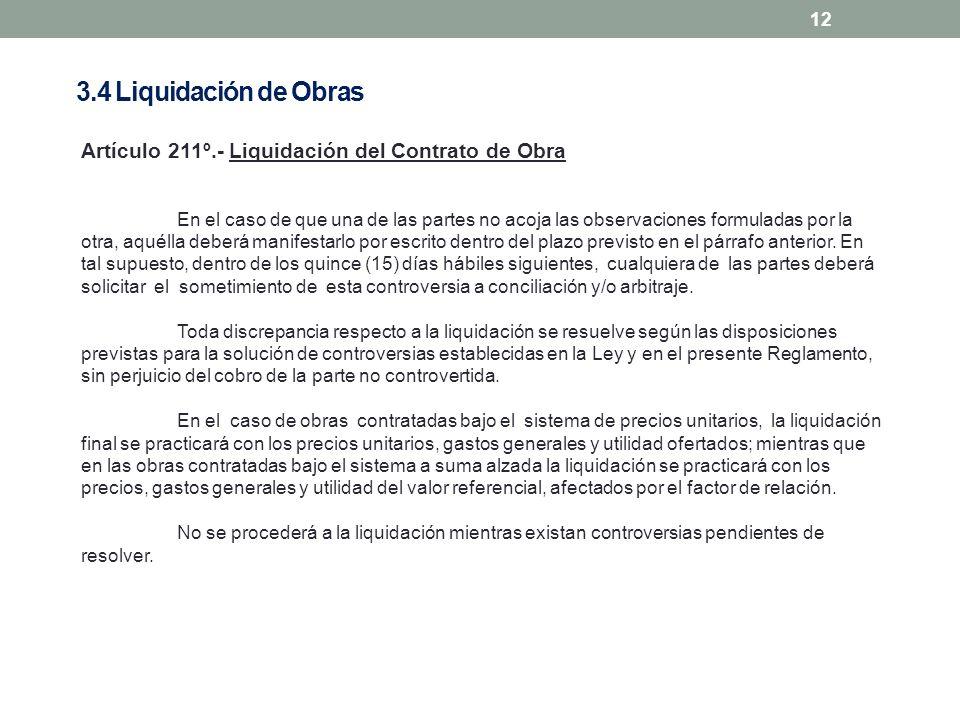 3.4 Liquidación de Obras Artículo 211º.- Liquidación del Contrato de Obra.
