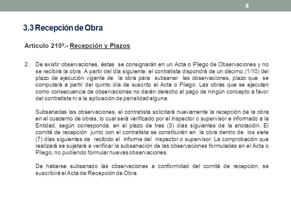 3.3 Recepción de Obra Artículo 210º.- Recepción y Plazos